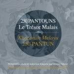 le trésor malais